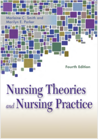 Nursing Theories & Nursing Practice Fourth Edition