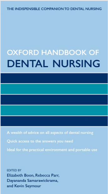 OXFORD MEDICAL PUBLICATIONS Oxford Handbook of Dental Nursing