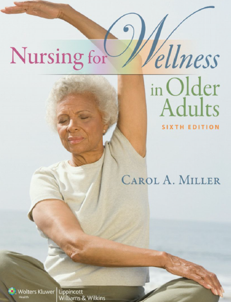 Nursing for Wellness in Older Adults-2012